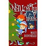 Naughty Week (The Naughty Week Series Book 1)