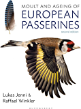 Moult and Ageing of European Passerines: Second Edition (English Edition)