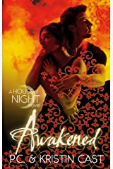Awakened: Number 8 in series (House of Night) Kindle Edition