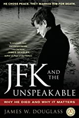 JFK and the Unspeakable: Why He Died and Why It Matters Paperback