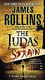 The Judas Strain: A Sigma Force Novel (Sigma Force Series Book 4) (English Edition)