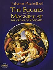 The Fugues on the Magnificat for Organ or Keyboard (Dover Music for Piano)
