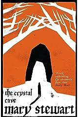 The Crystal Cave: The spellbinding story of Merlin (Arthurian Saga Book 1) Kindle Edition