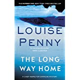 The Long Way Home: A Chief Inspector Gamache Mystery, Book 10