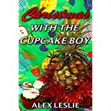 Christmas With The Cupcake Boy (Men Of Melbourne Book 2)