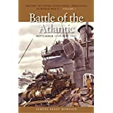 The Battle of the Atlantic: September 1939 - May 1943: 01