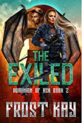 The Exiled (Dominion of Ash Book 2) Kindle Edition