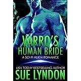 Varro's Human Bride: A Sci-Fi Alien Romance (Tarrkuan Masters Book 2)