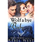Wolf A Bye Baby: Paranormal Dating Agency