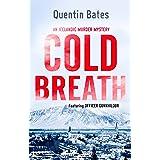 Cold Breath: An Icelandic thriller that will grip you until the final page (Gunnhildur Mystery)