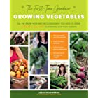 The First-Time Gardener: Growing Vegetables: All the know-how and encouragement you need to grow - and fall in love with! - y