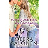 Forever and Ever, By George (West Coast Happily-Ever-After Book 7)