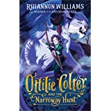 Ottilie Colter and the Narroway Hunt (The Narroway Trilogy Book 1)