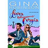 Loves Billionaires and Corgis: A Feel Good Romance