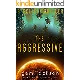 The Aggressive: A science fiction thriller (Book 1 of the Titanwar saga)
