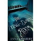 The Lying Down Room: A Serge Morel Novel 1