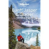 Lonely Planet Banff, Jasper and Glacier National Parks (Travel Guide) (English Edition)