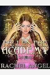 Succession: An Academy RH Paranormal Bully Romance (Fallen Fae Academy Book 6) Kindle Edition