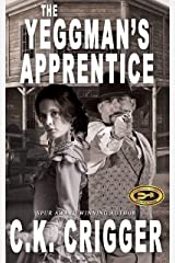 The Yeggman's Apprentice Kindle Edition
