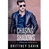 Chasing Shadows (Stealth Ops Book 9)