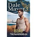Beau (The Mavericks Book 4)