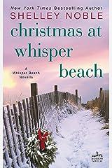 Christmas at Whisper Beach: A Whisper Beach Novella Kindle Edition