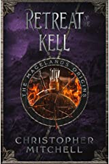 The Magelands Origins: Retreat of the Kell Kindle Edition