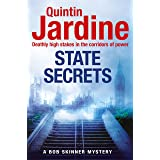 State Secrets (Bob Skinner series, Book 28): A terrible act in the heart of Westminster. A tough-talking cop faces his most c