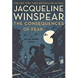 The Consequences of Fear: A Maisie Dobbs Novel: 16