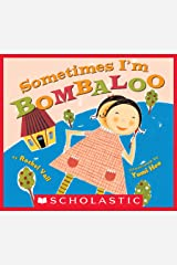 Sometimes I'm Bombaloo Kindle Edition