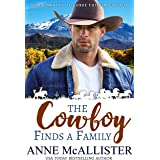 The Cowboy Finds a Family (Cowboys of Horse Thief Mountain Book 1)