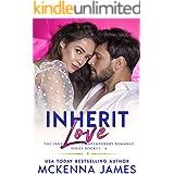 Inherit Love: The Inherit Love Contemporary Romance Series Books 1-6