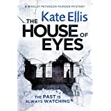 The House of Eyes: Book 20 in the DI Wesley Peterson crime series