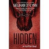 Hidden: An Ash Park Novel (Volume 4)
