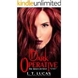 Dark Operative: The Dawn of Love (The Children Of The Gods Paranormal Romance Book 19)