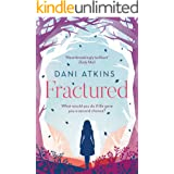 Fractured: A magical love story from the winner of Romantic Novel of the Year