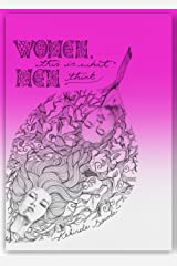 Women, This Is What Men Think (RElationships For Real Book 1) Kindle Edition