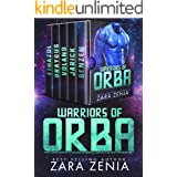 Warriors of Orba: A Sci-Fi Alien Warrior Romance Collection (Warriors of Orba The Complete Sci-Fi Alien Romance Series Box Se