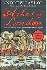 The Ashes of London: The first book in the brilliant historical crime mystery series from the No. 1 Sunday Times bestselling author (James Marwood & Cat Lovett, Book 1) Kindle Edition