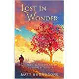 Lost In Wonder: Self Help Poetry & Spiritual Affirmations for times of hardship: Poems & Affirmations to Awaken the Soul