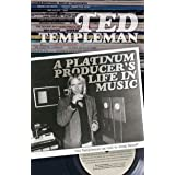 Ted Templeman: A Platinum Producer's Life in Music