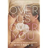 Over Us, Over You: A Novel