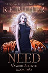 Need (Vampire Beloved Book 2) Kindle Edition