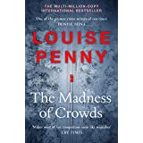 The Madness of Crowds: Chief Inspector Gamache Novel Book 17