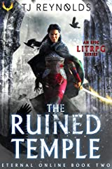 The Ruined Temple: A LitRPG Adventure (Eternal Online Book 2) Kindle Edition