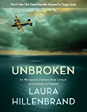 Unbroken (The Young Adult Adaptation): An Olympian's Journey from Airman to Castaway to Captive (English Edition)
