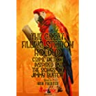 The Great Filling Station Holdup: Crime Fiction Inspired by the Songs of Jimmy Buffett