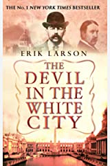 The Devil In The White City Kindle Edition