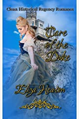 Care of the Duke: Clean Historical Regency Romance Kindle Edition