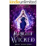 Bright Wicked: A Fantasy Romance
